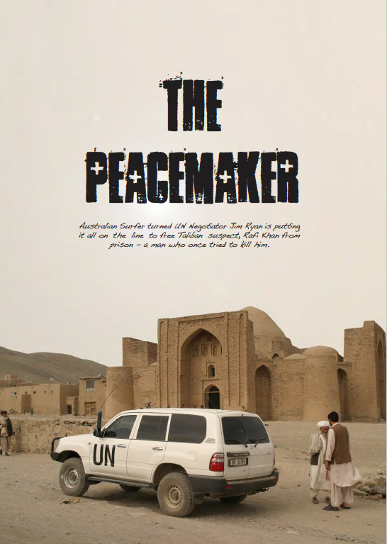 The Peacemaker, by Australian Screenwriter Max Walker.