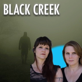 Black Creek by Australian Screenwriters Eloise Healey and Jessica Brookman